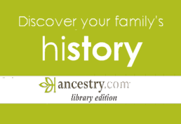 Discovery your family's history with ancestry.com library edition